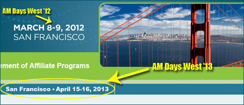 Affiliate Management Conference San Francisco 2013: Save the Date!