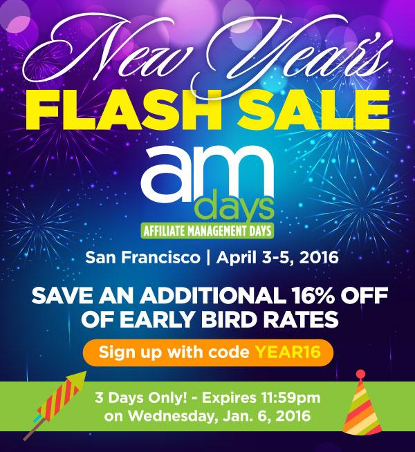 New Year's FLASH Sale for AM Days 2016